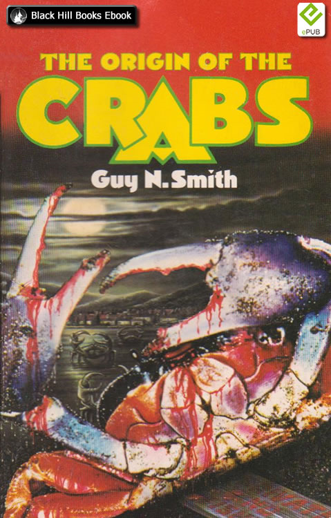 The Origin of the Crabs By: Guy N Smith