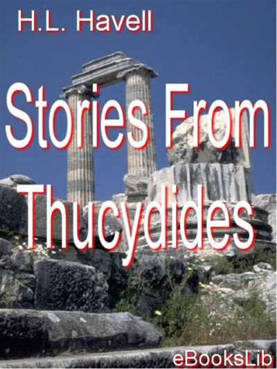 Stories From Thucydides By: Herbert Lord Havell