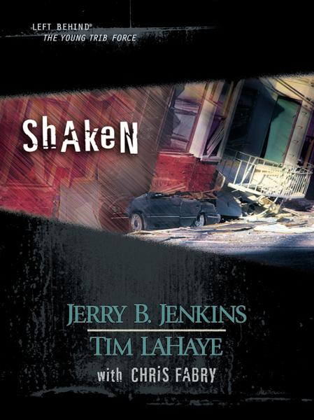 Shaken By: Jerry B. Jenkins,Tim LaHaye