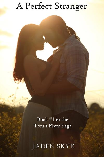 A Perfect Stranger (Book #1 in the Tom's River Saga)