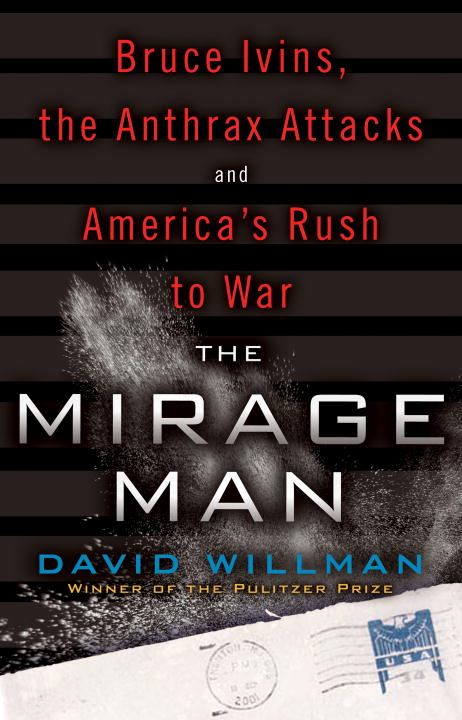 The Mirage Man By: David Willman