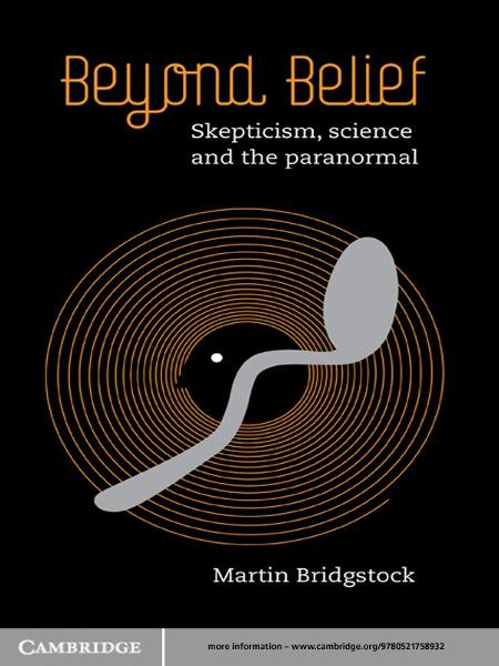 Beyond Belief Skepticism,  Science and the Paranormal