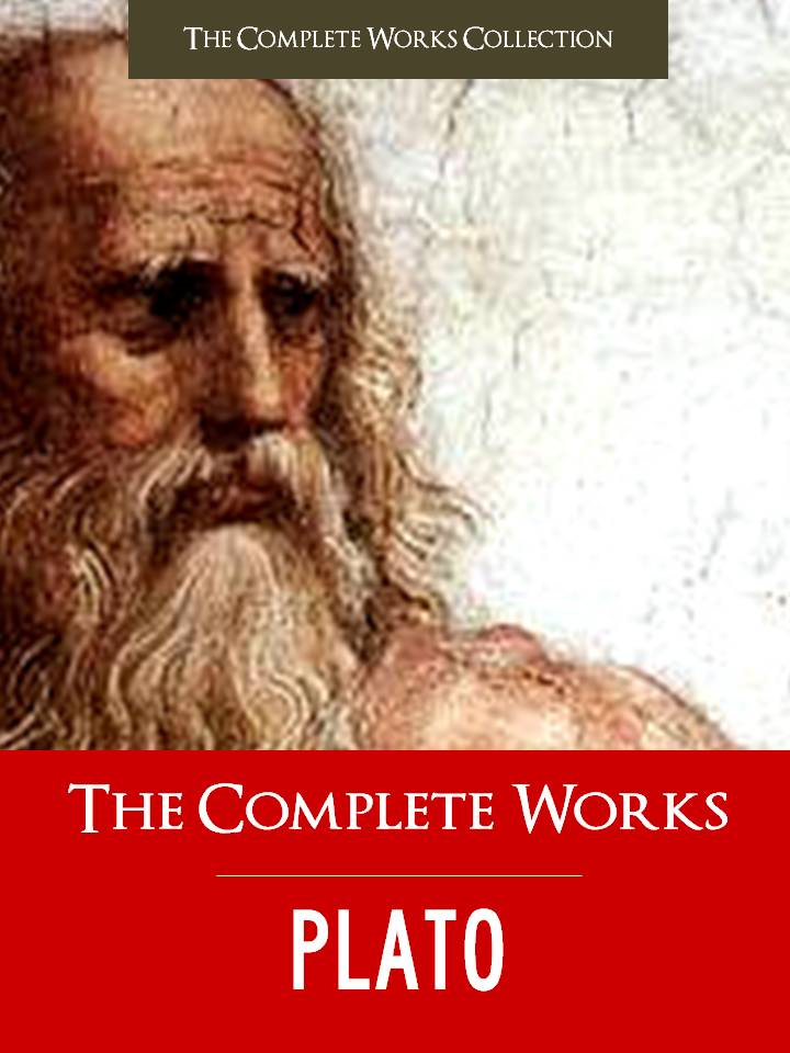 THE COMPLETE WORKS OF PLATO (Special Edition) FULL COLOR ILLUSTRATED VERSION: All the Works of Plato in a Single Volume!)
