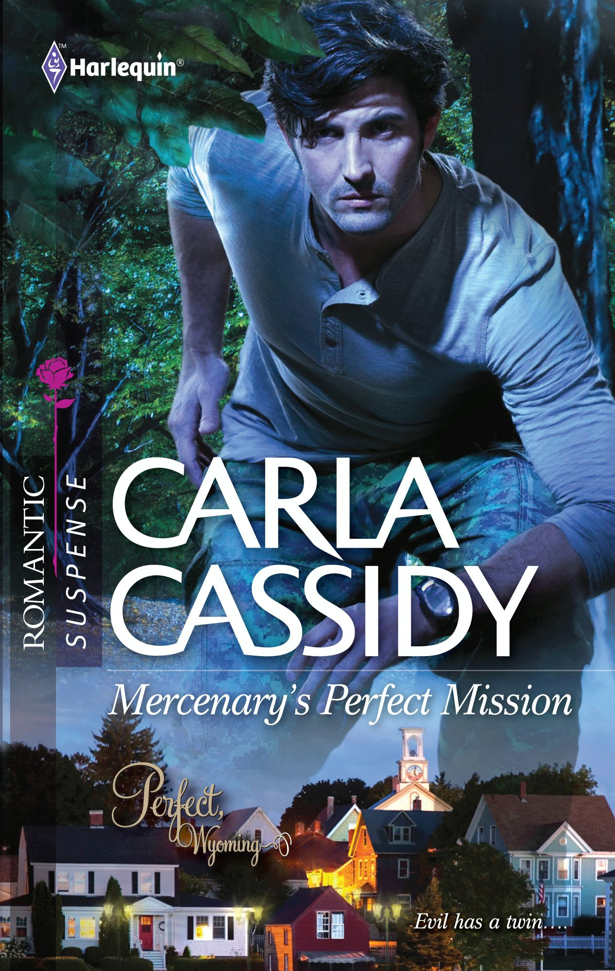 Mercenary's Perfect Mission By: Carla Cassidy
