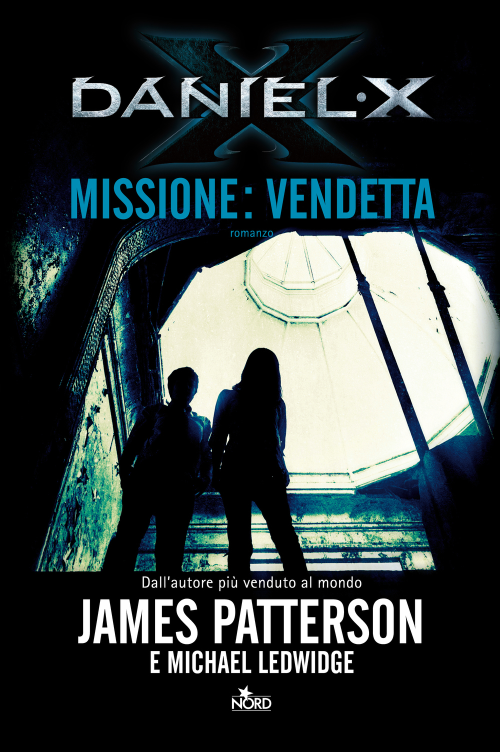 Daniel X. Missione: Vendetta By:  James Patterson,James Patterson