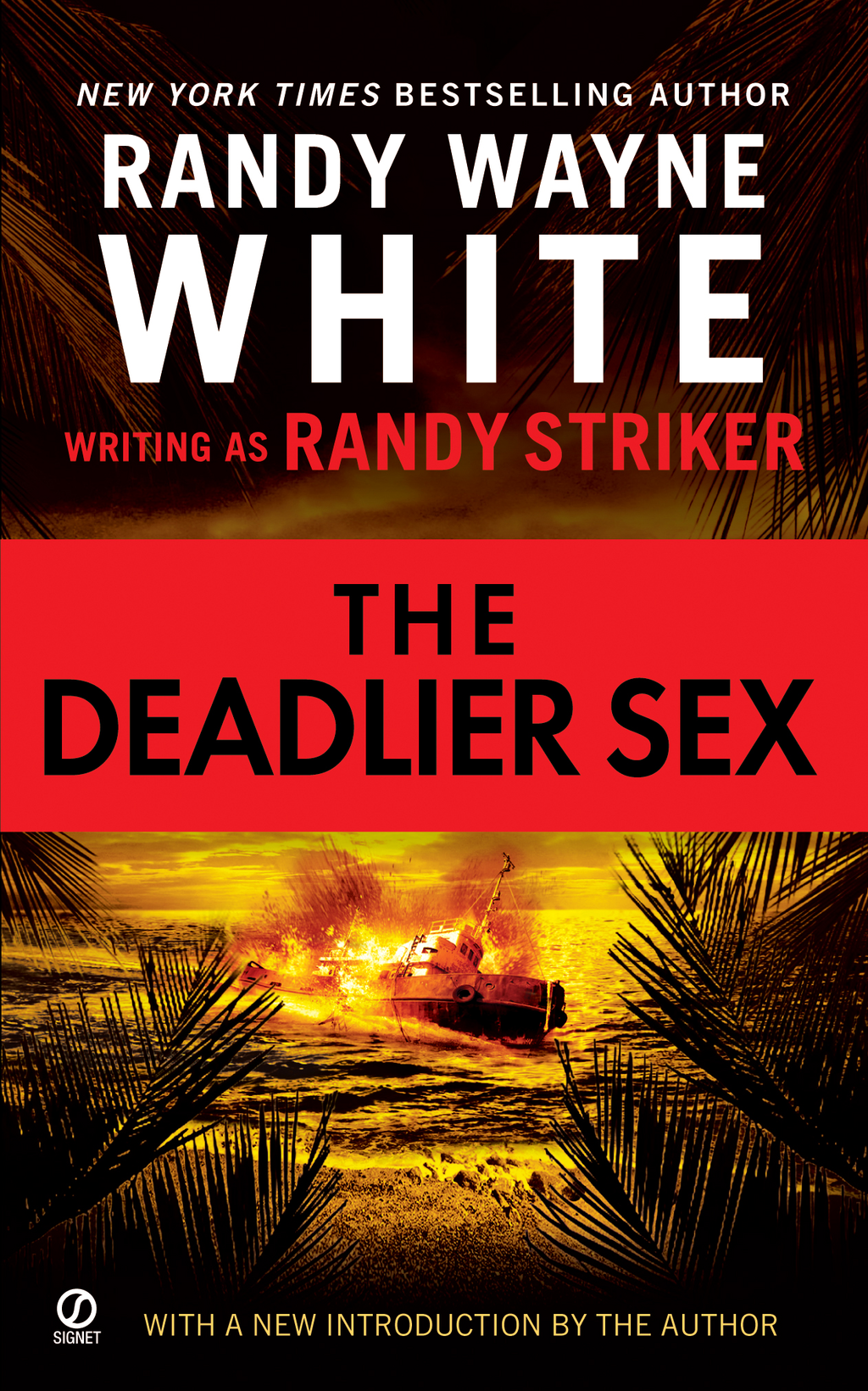 The Deadlier Sex By: Randy Striker