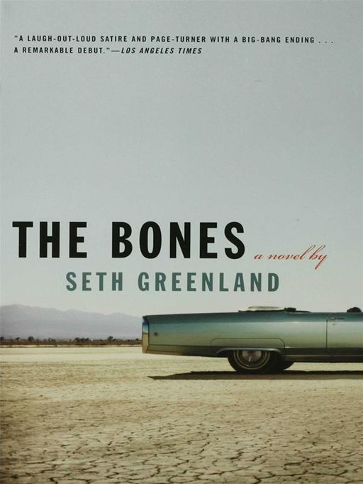 The Bones By: Seth Greenland