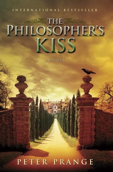 The Philosopher's Kiss By: Peter Prange