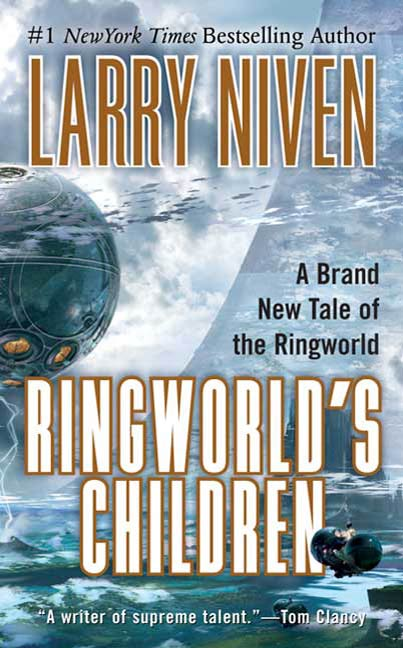 Ringworld's Children By: Larry Niven