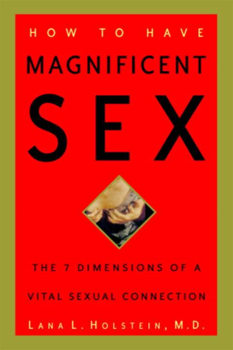 How to Have Magnificent Sex