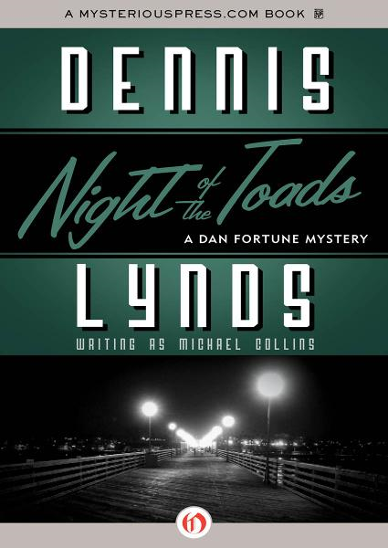 Night of the Toads By: Dennis Lynds