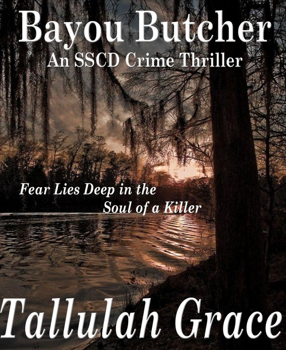 Bayou Butcher, An SSCD Crime Thriller