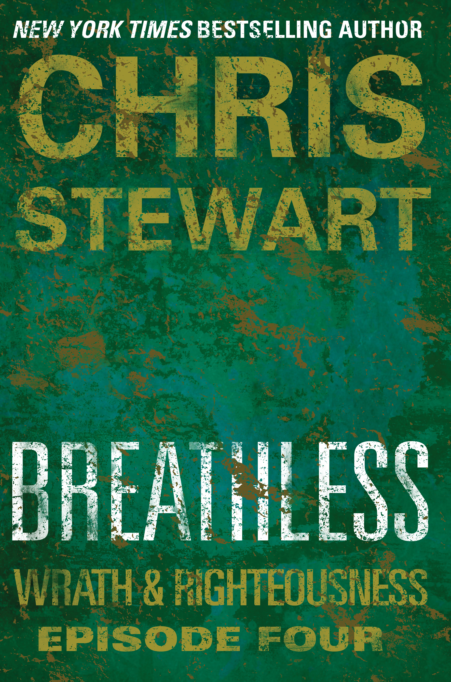 Breathless: Wrath & Righteousness: Episode Four