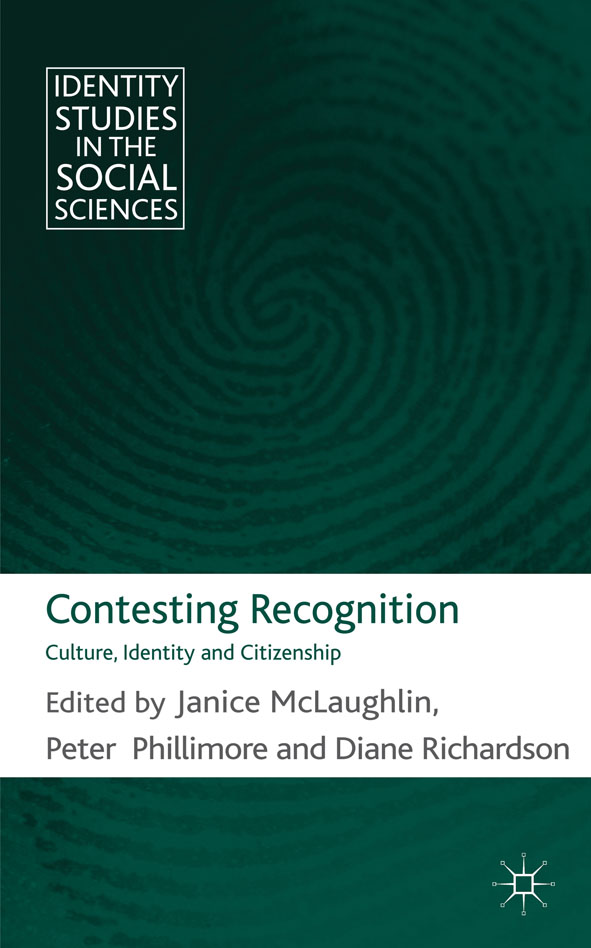 Contesting Recognition Culture,  Identity and Citizenship