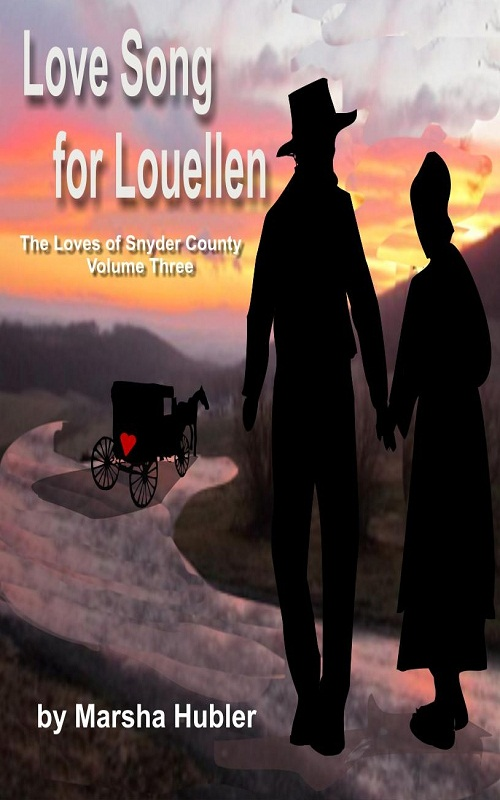 The Loves of Snyder County - Volume 3 - Love Song for Louellen