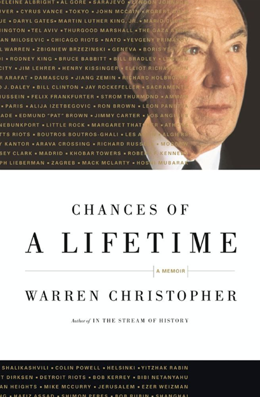 Chances of a Lifetime By: Warren Christopher