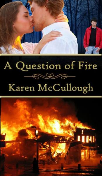 A Question of Fire By: Karen McCullough