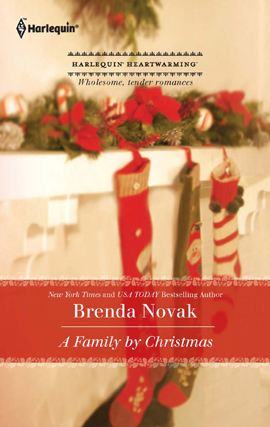 A Family by Christmas By: Brenda Novak