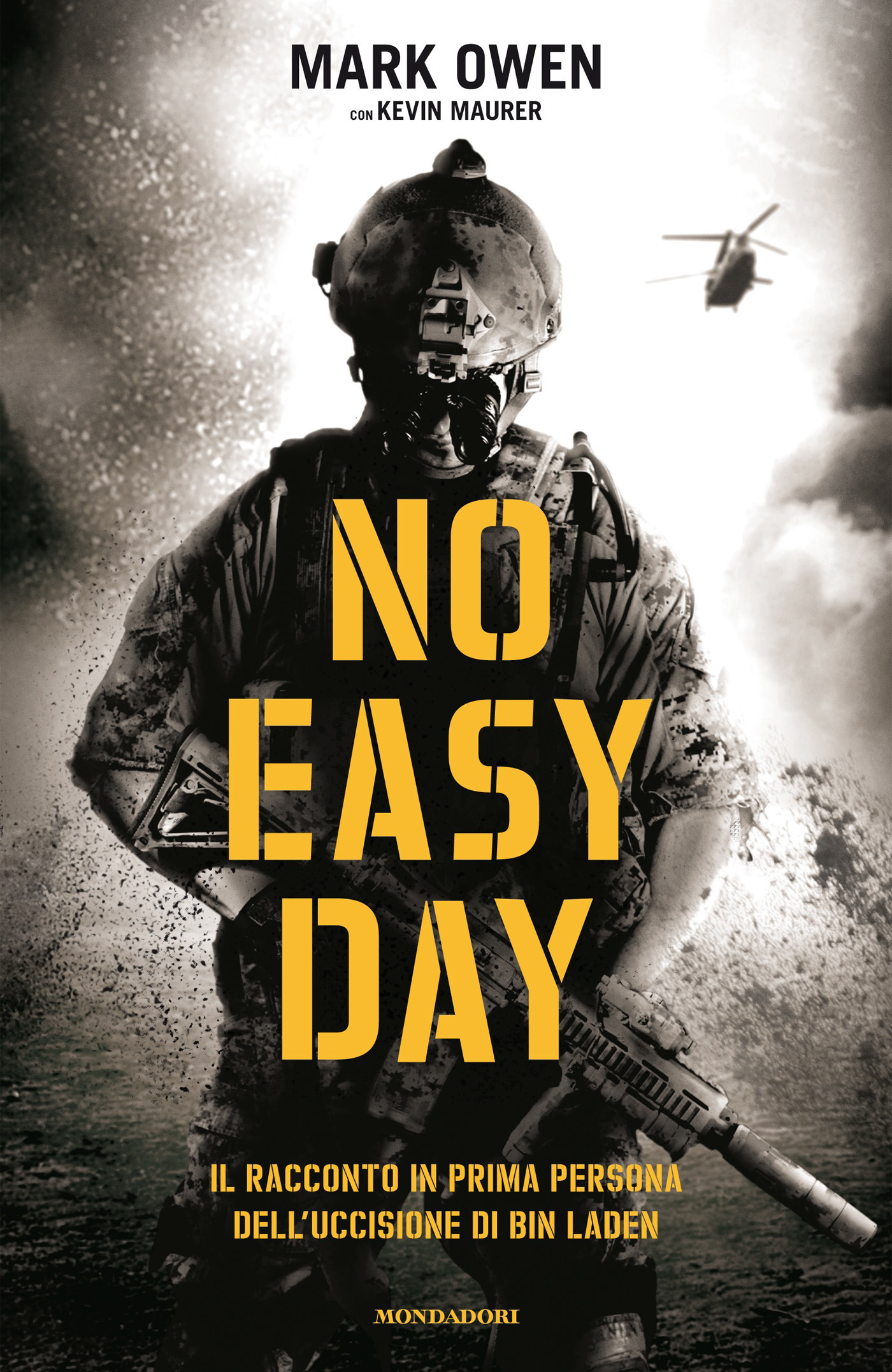 No easy day: Il racconto in prima persona dell'uccisione di bin Laden