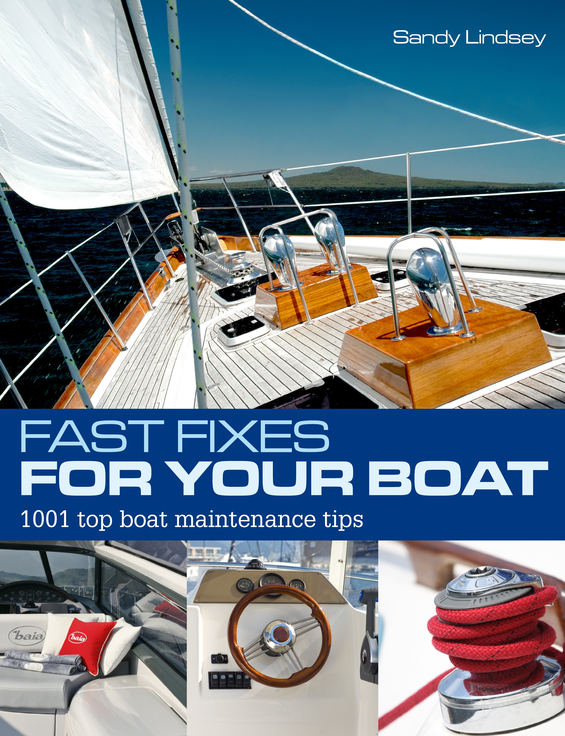 Fast Fixes for Your Boat 1001 Top Boat Maintenance Tips