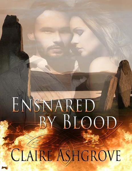Ensnared by Blood By: Claire Ashgrove
