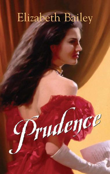 Prudence By: Elizabeth Bailey