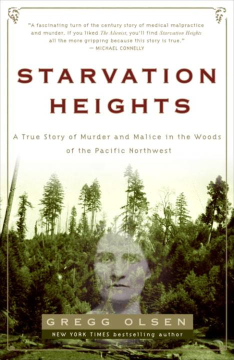 Starvation Heights By: Gregg Olsen