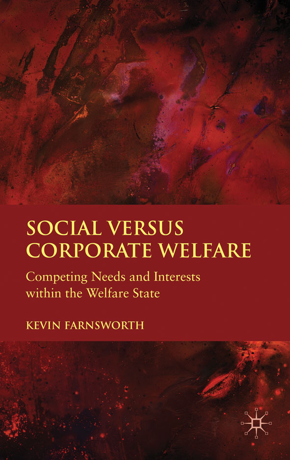 Social versus Corporate Welfare Competing Needs and Interests within the Welfare State