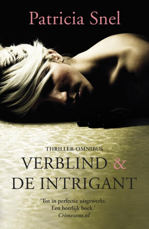 Verblind & De intrigant
