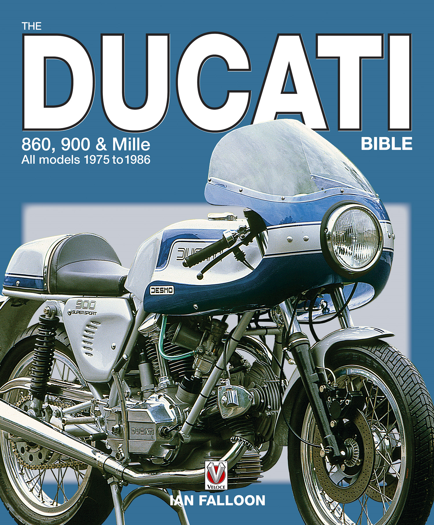 The Ducati 860, 900 and Mille Bible By: Ian Falloon