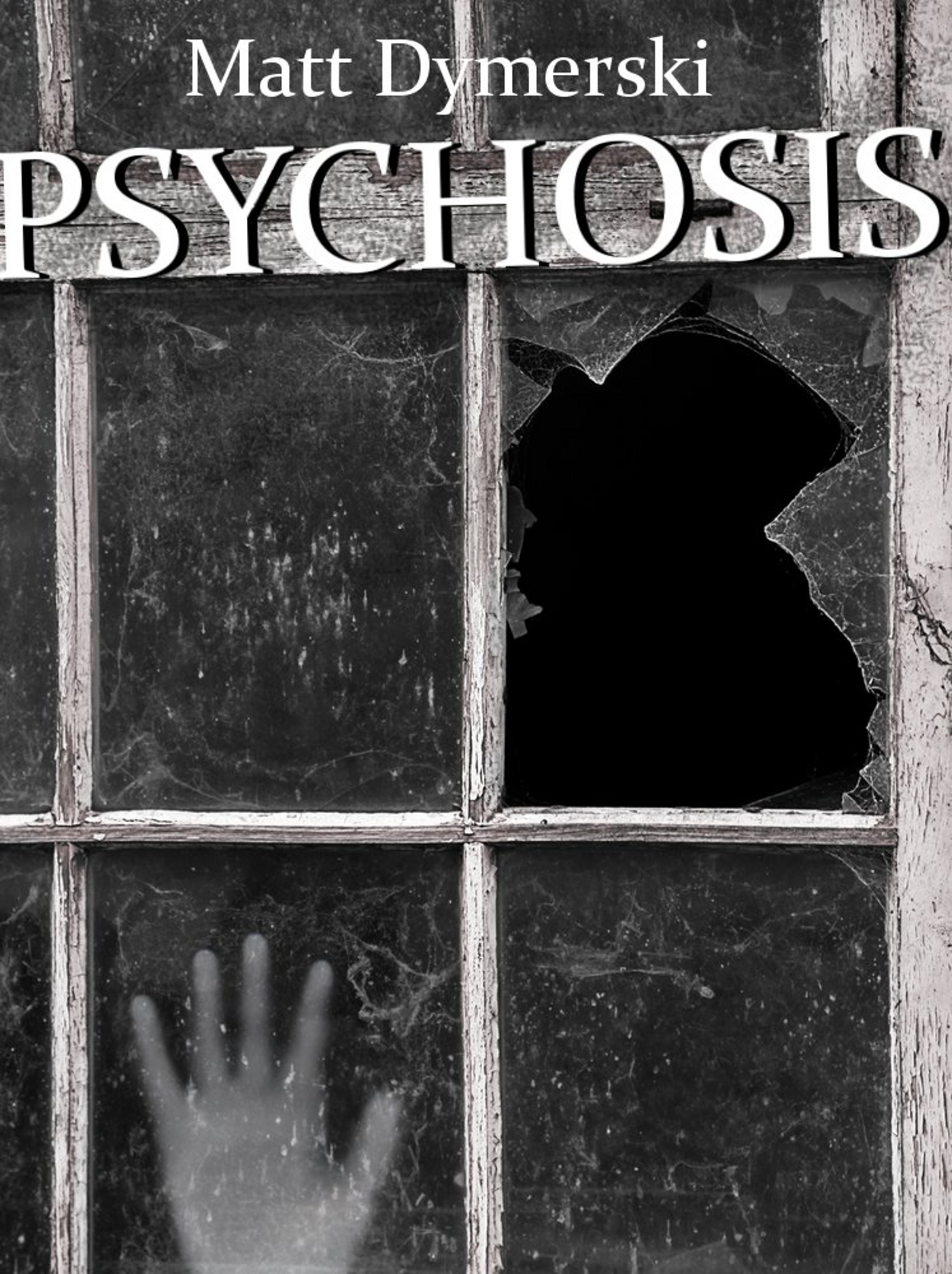 Psychosis: Tales of Horror