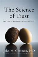 download The Science of Trust: Emotional Attunement for Couples book