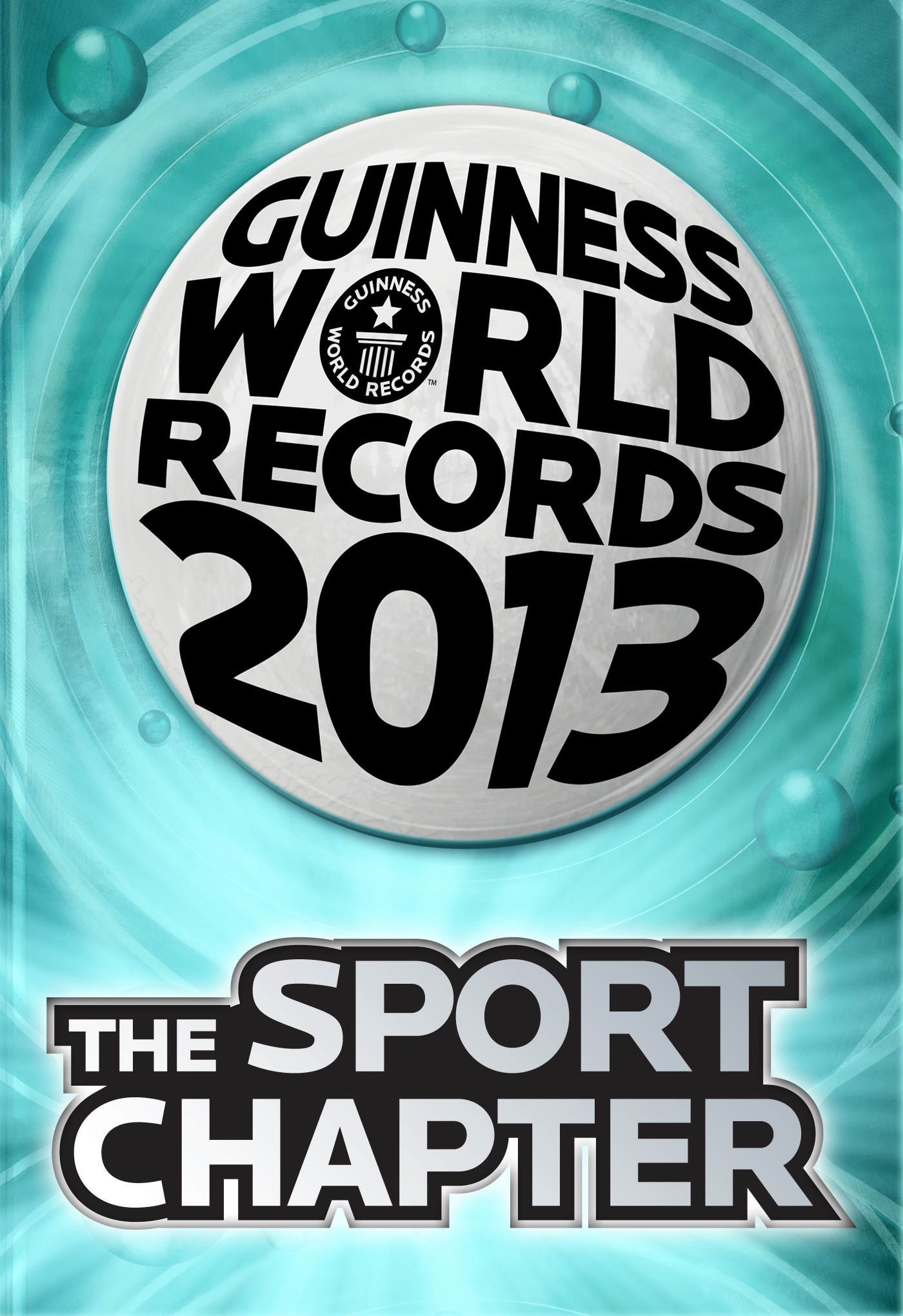 Guinness World Records 2013 - The Sport Chapter