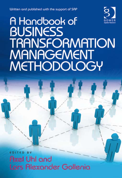 A Handbook of Business Transformation Management Methodology