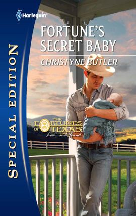 Fortune's Secret Baby By: Christyne Butler