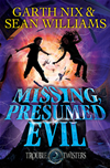 Missing, Presumed Evil: Troubletwisters 4: