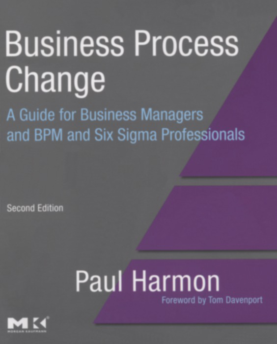 Business Process Change By: Business Process Trends,Paul Harmon