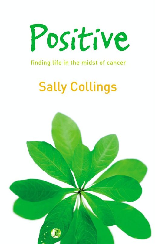 Positive By: Sally Collings