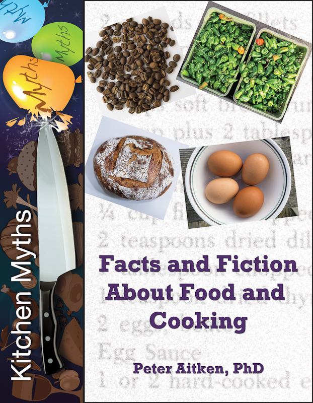 Kitchen Myths  Facts and Fiction About Food and Cooking