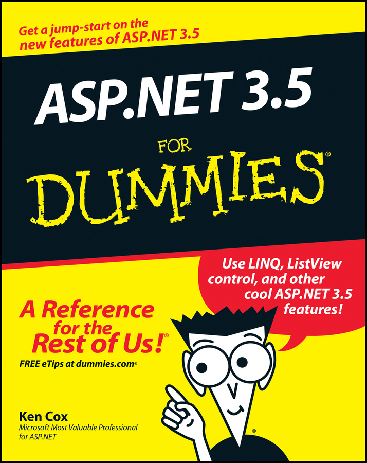 ASP.NET 3.5 For Dummies By: Ken Cox