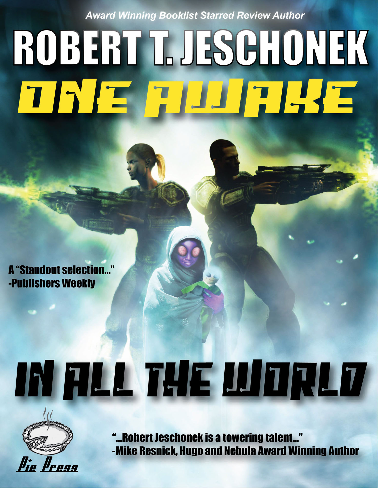 One Awake in All the World By: Robert T. Jeschonek