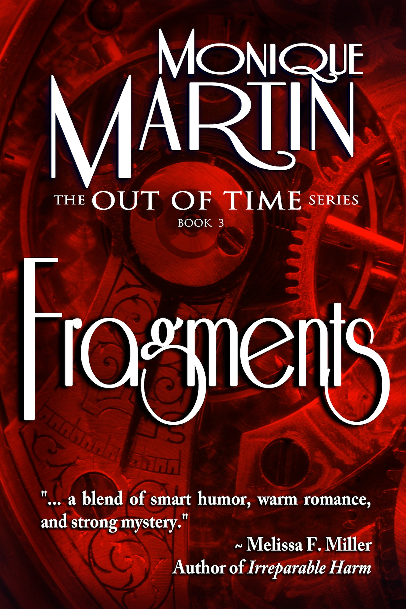 Fragments By: Monique Martin