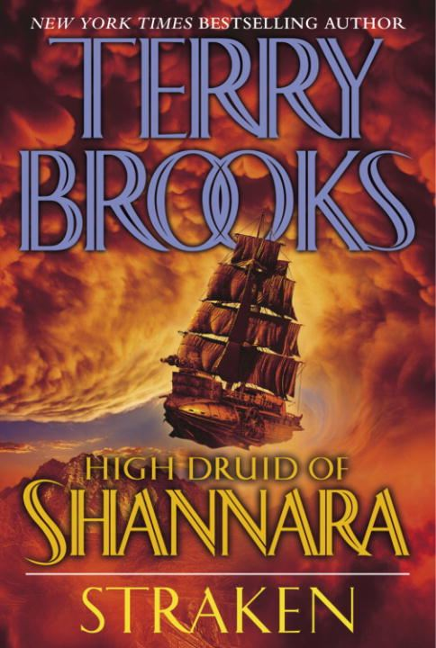 High Druid of Shannara: Straken By: Terry Brooks