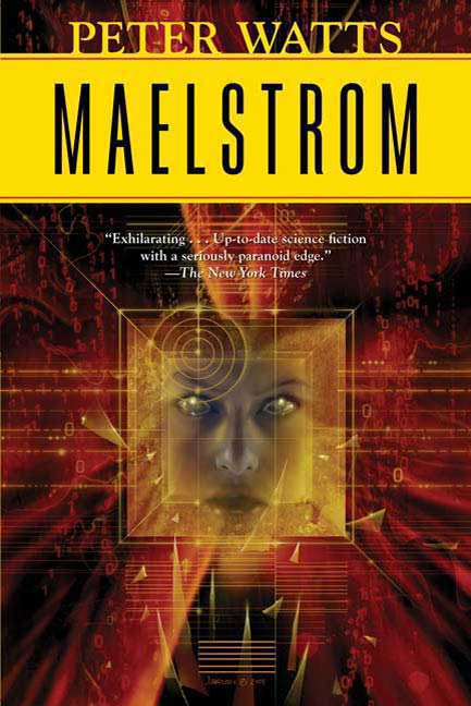 Maelstrom By: Peter Watts