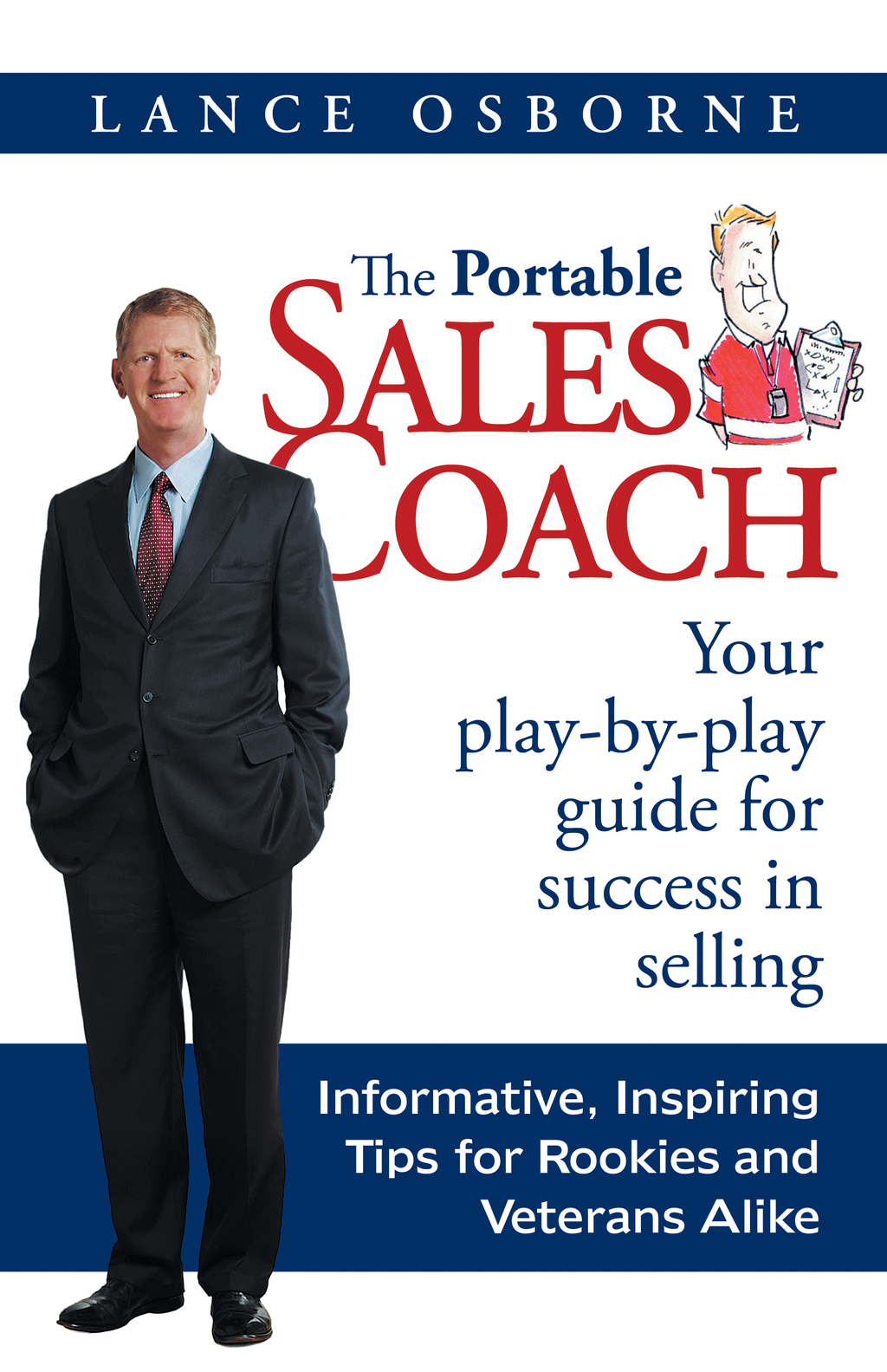 The Portable Sales Coach By: Lance Osborne