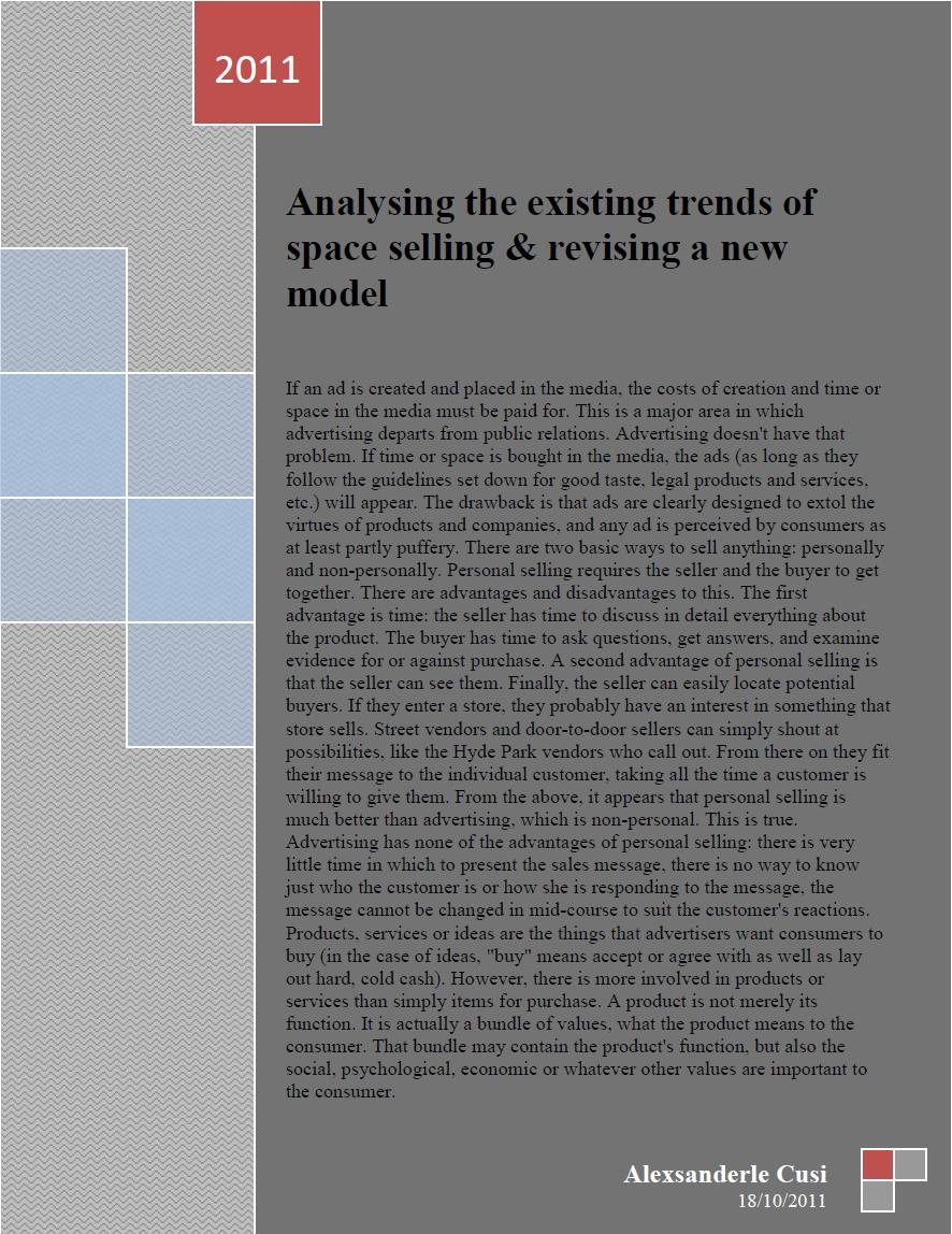 Analysing the existing trends of space selling & revising a new model