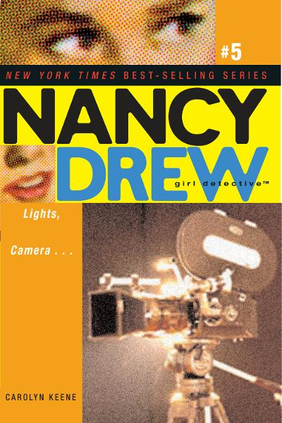 Lights, Camera . . . By: Carolyn Keene