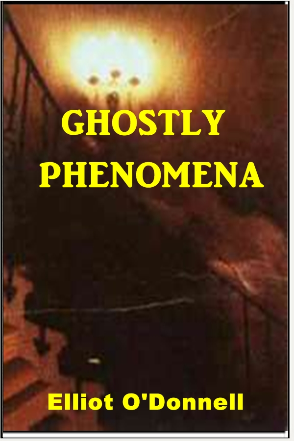 Ghostly Phenomena