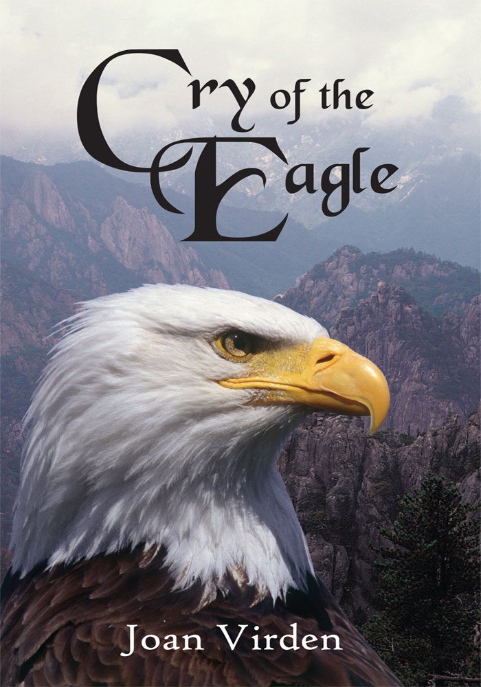 Cry of the Eagle By: Joan Virden