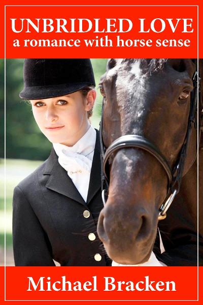 Unbridled Love: A Romance with Horse Sense By: Michael Bracken
